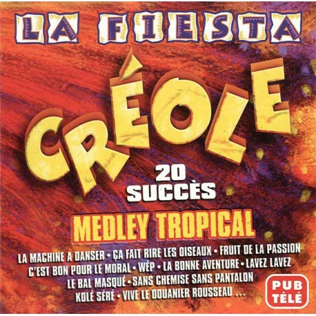 """CD Exotique """"La Fiesta Créole"""""""