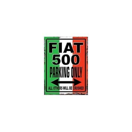 Plaque Métal FIAT 500 ONLY - 20 x 30cm